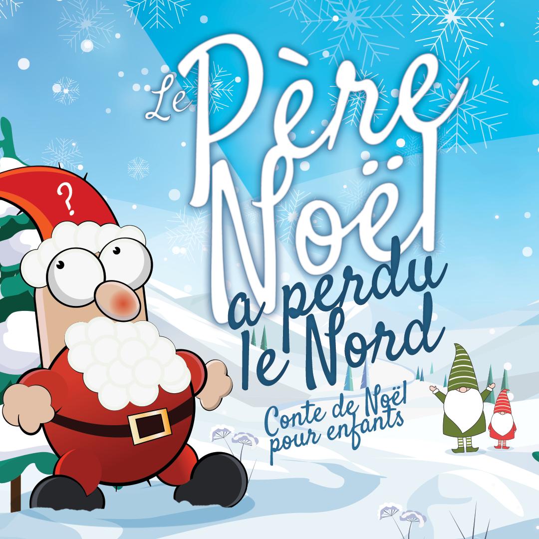 Le Père Noël a perdu le Nord